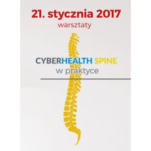 21.01.2017 - CYBERHEALTH SPINE w praktyce
