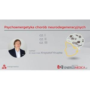 """Cz. I+II+III. zapisu video z warsztatów """"Psychoenergetyka chorób neurodegeneracyjnych."""""""